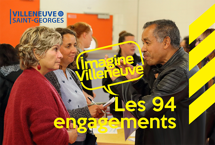 Imagine Villeneuve, le 94 engagements